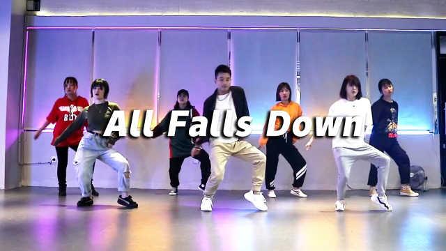 YILI帅气编舞《All Falls Down》