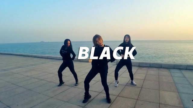 柔美妩媚黑艳舞蹈,《Black》翻跳