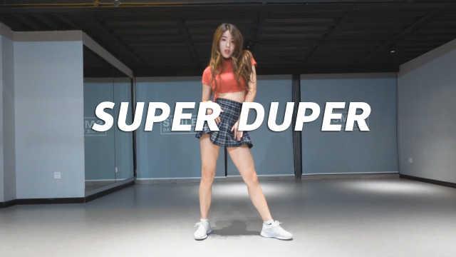 可爱妩媚《SUPER DUPER》翻跳