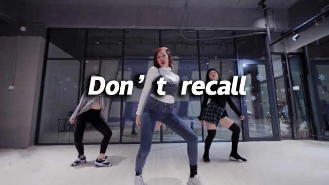 DT DANCE翻跳《Don't recall》