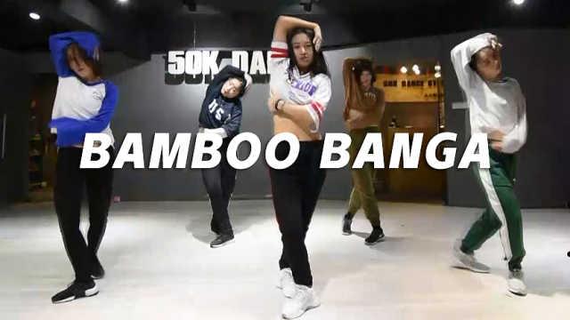 美女霸气舞蹈《Bamboo Banga》翻跳