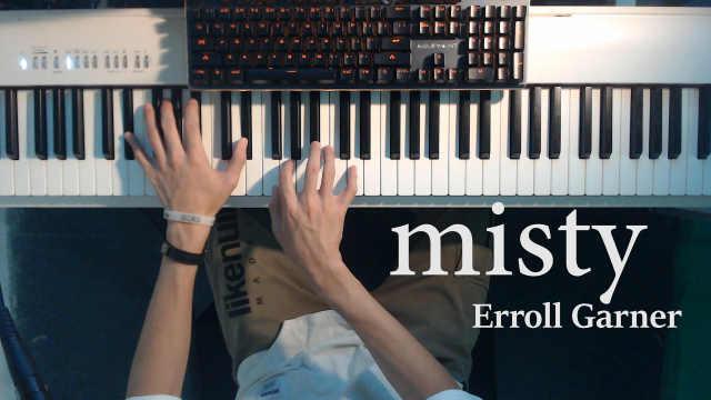 Jazz爵士钢琴《Misty》