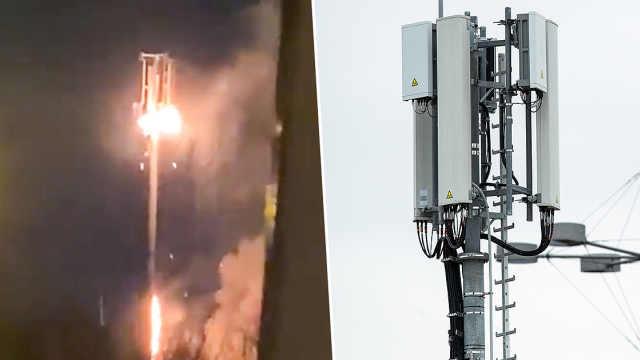 """英国官方怒批英国5G基站遭纵火:""""传播新冠""""是胡说八道"""